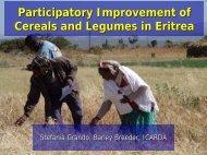 Participatory Improvement of Cereals and Legumes in Eritrea - FARA