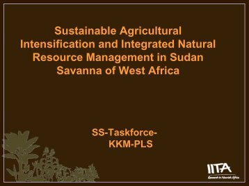 Sustainable Agricultural Intensification and Integrated ... - FARA