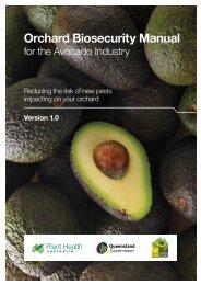 Orchard Biosecurity Manual for the Avocado ... - Farm Biosecurity