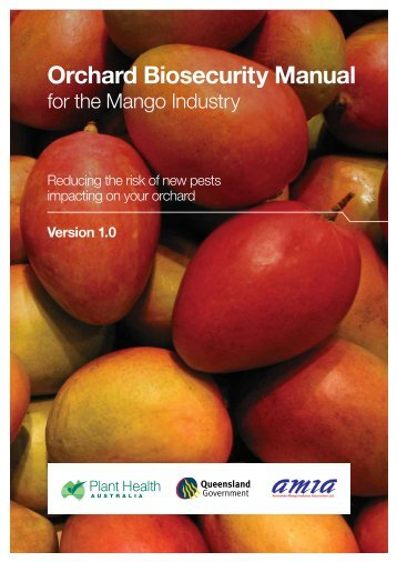 Orchard Biosecurity Manual for the Mango Industry - Farm Biosecurity