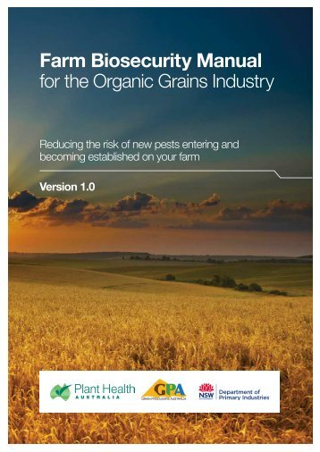 Farm Biosecurity Manual for the Organic Grains Industry