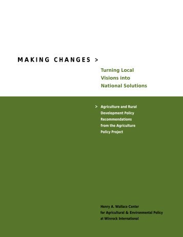 Making Changes: Turning Local Visions Into National Solutions