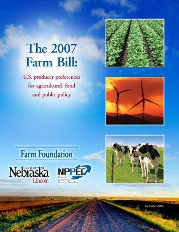 The 2007 Farm Bill: US Producer Preferences for - Farm Foundation