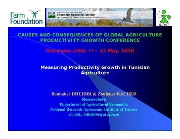 Boubaker Dhehibi, Tunisian National Institute for ... - Farm Foundation