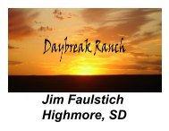 Jim Faulstich Highmore, SD - Farm Foundation