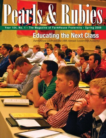 Year 104 Issue 1 (Spring 2009) - FarmHouse Fraternity