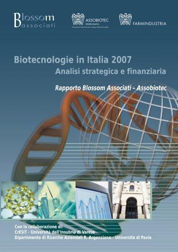 Biotecnologie in Italia 2007 Analisi strategica e - Farmindustria