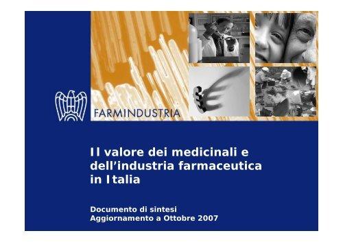 Il valore dei medicinali e dell'industria farmaceutica ... - Farmindustria