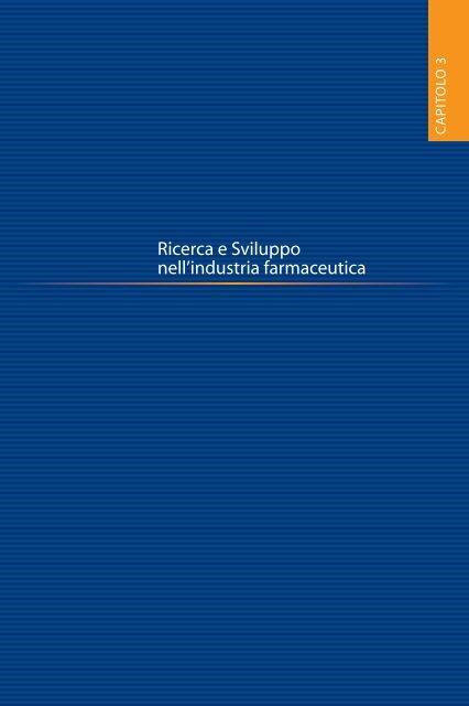 Ricerca e Sviluppo nell'industria farmaceutica - Farmindustria