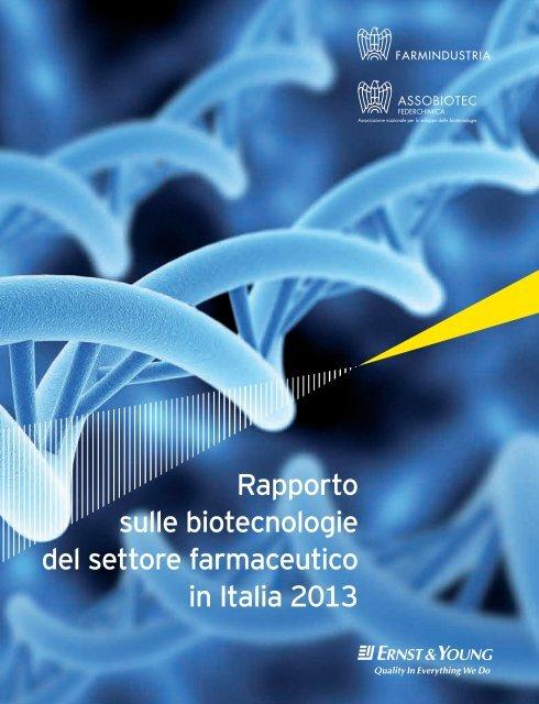 Rapporto sulle biotecnologie del settore ... - Farmindustria