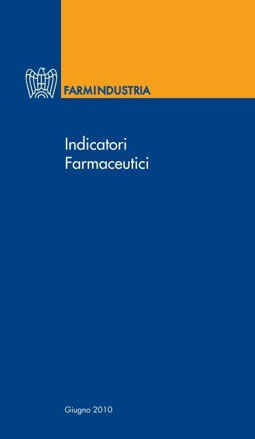 Indicatori Farmaceutici 2010 - Farmindustria
