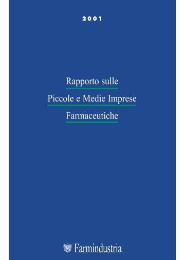 Rapporto sulle Piccole e Medie Imprese farmaceutiche - Farmindustria