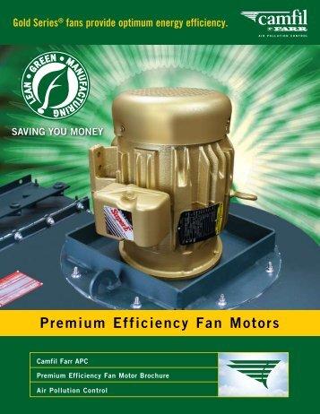 Bulletin - Premium Efficiency Fan Motors - Camfil APC