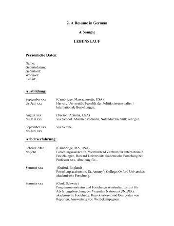 2. A Resume in German A Sample LEBENSLAUF Persönliche Daten