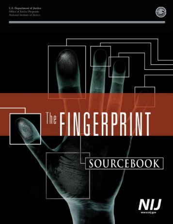 the fingerprint sourcebook - National Criminal Justice Reference ...