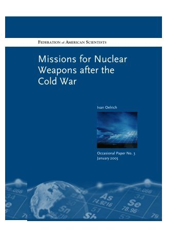 2005 Missions for Nuclear Weapons After the Cold War