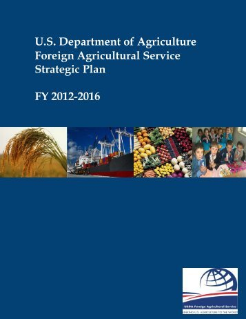 FAS Strategic Plan FY 2012-2016 - Foreign Agricultural Service - US ...