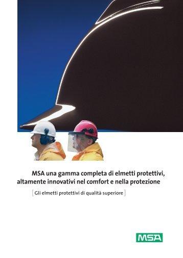 MSA una gamma completa di elmetti protettivi, altamente ... - Fasit