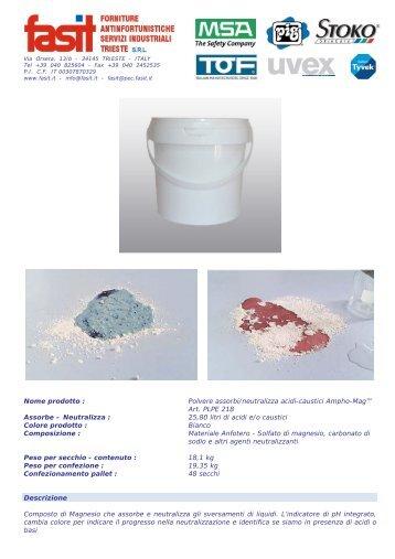 Nome prodotto : Polvere assorbi/neutralizza acidi-caustici ... - Fasit