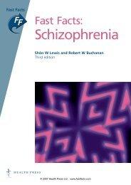 Schizophrenia - Fast Facts