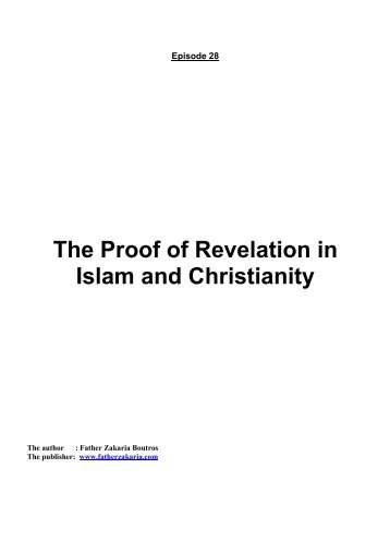 The Proof of Revelation in Islam and Christianity - Father Zakaria