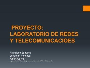 PROYECTO: LABORATORIO DE REDES Y TELECOMUNICACIOES