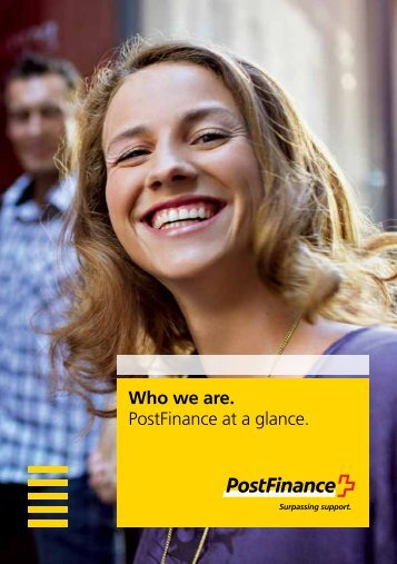 Who we are. Postfinance at a glance.