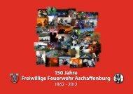 150 Jahre Freiwillige Feuerwehr Aschaffenburg