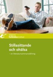 Stillasittande och ohälsa - Statens folkhälsoinstitut
