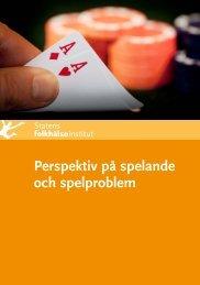 Perspektiv på spelande och spelproblem - Statens folkhälsoinstitut