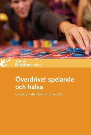 Överdrivet spelande och hälsa. En systematisk litteraturöversikt, 2 ...