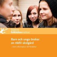 Barn och unga önskar en rökfri skolgård - Statens folkhälsoinstitut
