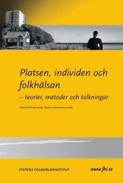 Platsen, individen och folkhälsan, 3.06 MB - Statens folkhälsoinstitut