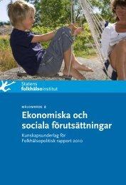 Ekonomiska och sociala förutsättningar. Kunskapsunderlag för ...