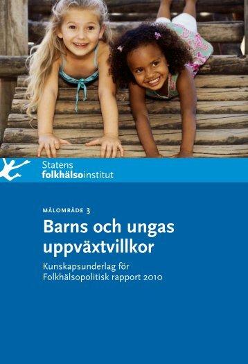 Barns och ungas uppväxtvillkor - Statens folkhälsoinstitut