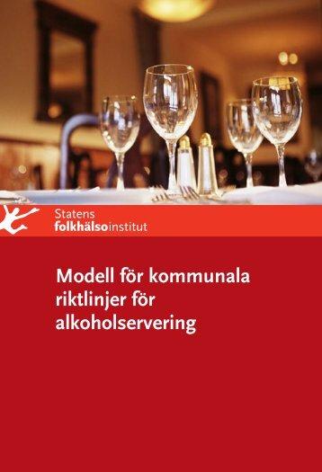 Kommunala riktlinjer för alkoholservering - Statens folkhälsoinstitut
