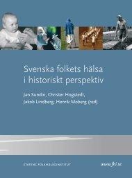 Svenska folkets hälsa i historiskt perspektiv - Statens folkhälsoinstitut