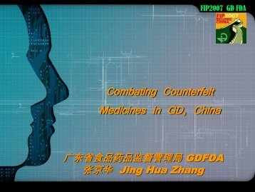 Combating Counterfeit Medicines in GD, China - FIP