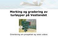 Merking og gradering av turløyper på Vestlandet - Fjord Norway