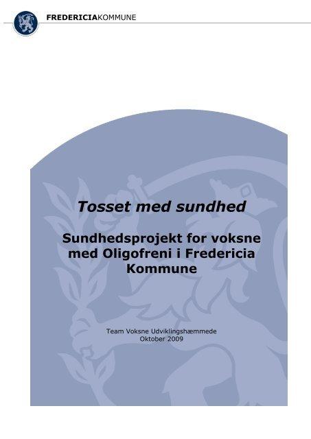 Tosset med sundhed - Fredericia Kommune
