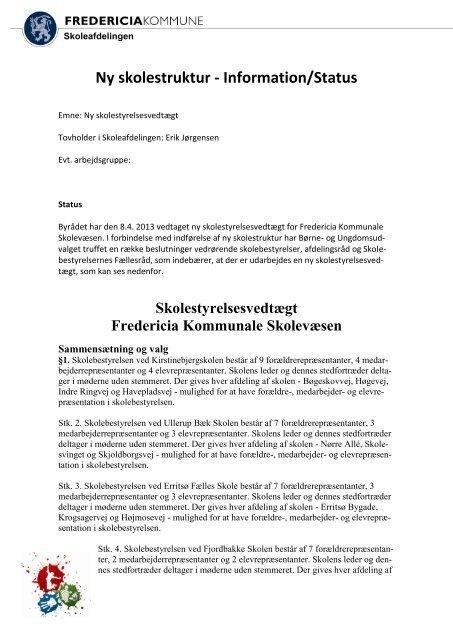 Ny skolestyrelsesvedtægt - Fredericia Kommune