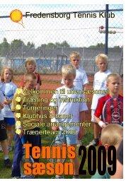 Tennis sæson 2009 - Fredensborg Tennis Klub, (FTK)