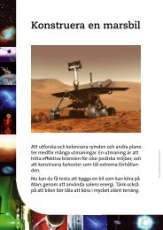 Att utforska och kolonisera rymden och andra plane- ter medför ...