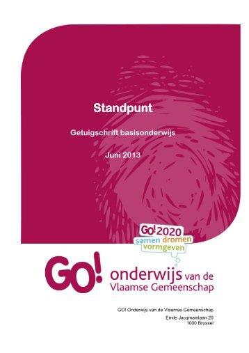 Standpunt getuigschrift juni 2013 - GO! onderwijs van de Vlaamse ...