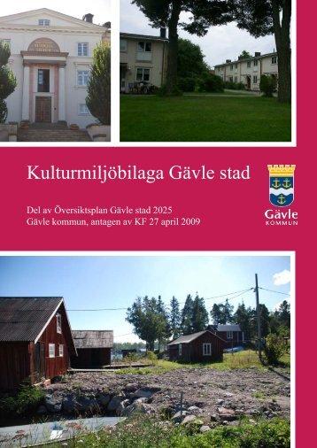 Kulturmiljöbilaga Översiktsplan Gävle stad 2025 - Gävle kommun