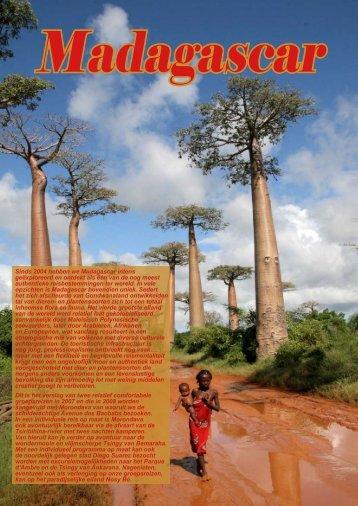 Sinds 2004 hebben we Madagascar intens geëxploreerd en ontdekt ...