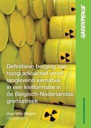 Definitieve berging van hoogradioactief en/of ... - Greenpeace