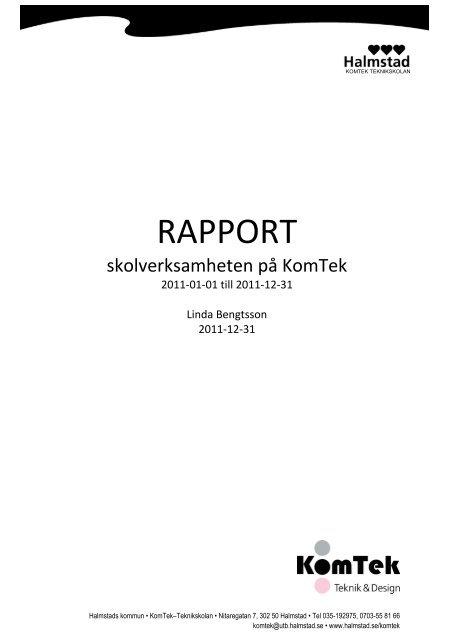 Rapport KomTeks skolverksamhet 2011 - Halmstad