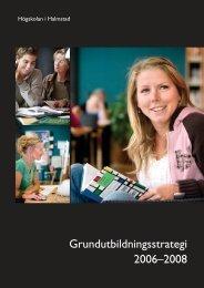 Grundutbildningsstrategi 2006–2008 - Högskolan i Halmstad