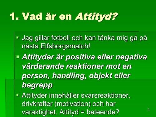 F 5-6 Attityder - Högskolan i Skövde